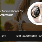 Best Smartwatch For Android Review